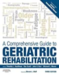A Comprehensive Guide to Geriatric Re...