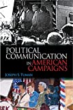 img - for Political Communication in American Campaigns book / textbook / text book