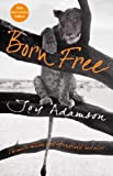Born Free: The Full Story (0230749593) by Adamson, Joy