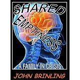 Shared Emptiness ~ John Brinling