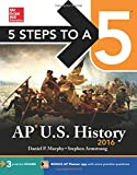 5 Steps to a 5 AP US History 2016 (5 Steps to a 5 on the Advanced Placement Examinations Series)
