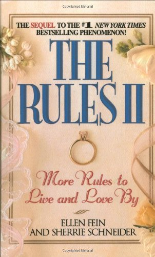The Rules II: More Rules to Live and Love By: Pt. 2