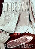 Cindermaid: A Tale of Cinderella (The Dark Woods Series Book 2)