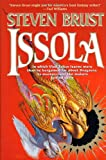 Issola (The Vlad Taltos Novels) (0312859279) by Brust, Steven