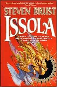Issola (The Vlad Taltos Novels): Steven Brust: 9780312859275: Amazon