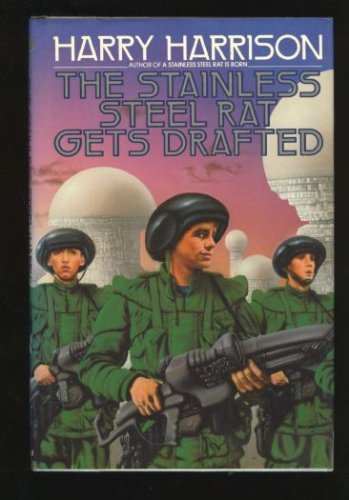 Image for The Stainless Steel Rat Gets Drafted (Bantam Spectra Book)