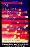 The Creative Mind: Myths and Mechanisms (0415314534) by Boden, Margaret A.