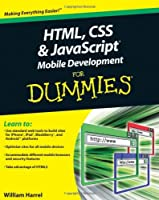 HTML, CSS, and javascript Mobile Development For Dummies ebook download