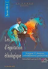 Les Savoirs d'équitation éthologique, savoirs 3 et 4 tome 2