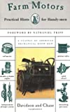 img - for Farm Motors: Practical Hints for Handy-men by J. Brownlee Davidson (2000-07-01) book / textbook / text book