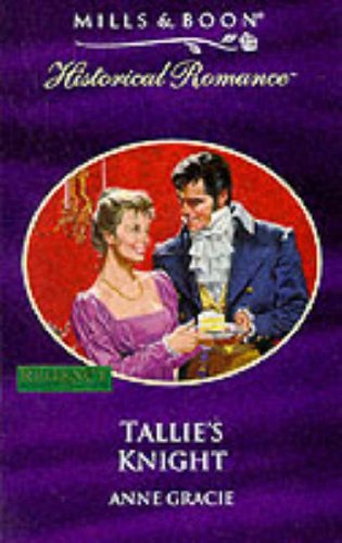 Tallie's Knight (Historical Romance)