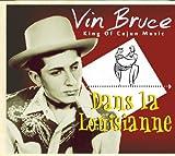echange, troc Vin Bruce - Dans La Louisianne