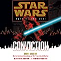 Star Wars: Fate of the Jedi: Conviction (       UNABRIDGED) by Aaron Allston Narrated by Marc Thompson