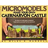 img - for Make Your Own Caernarvon (Micromodels) by Myles K. Mandell (1983-10-03) book / textbook / text book
