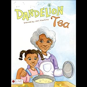 Dandelion Tea | [Jeri Hawkins]