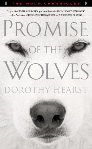 Promise of the Wolves By: Dorothy Hearst