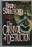 The Carnival of Destruction (0786701226) by Brian Stableford