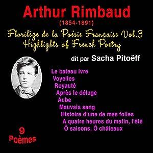 Arthur Rimbaud (Florilège de la Poésie Française 3) | Livre audio
