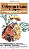 Unbeaten Tracks in Japan: The Firsthand Experiences of a British Woman in Outback Japan in 1878