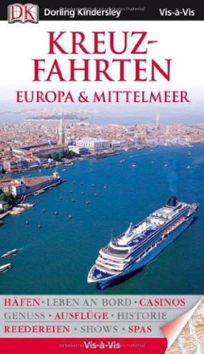 Vis a Vis Reiseführer Kreuzfahrten Europa &