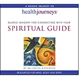 Guided Imagery for Connecting with Your Spiritual Guide
