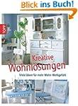 Kreative Wohnl�sungen: Viele Ideen f�...