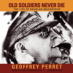 Old Soldiers Never Die Audiobook