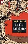Le Fils de Bakounine par Atzeni
