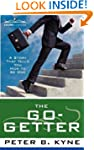 The Go-Getter: A Story That Tells You...