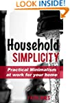 Household Simplicity: Practical Minim...