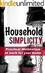 Household Simplicity: Practical Minim...