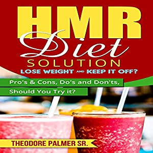 HMR Diet Solution: Lose Weight & Keep It Off? Audiobook