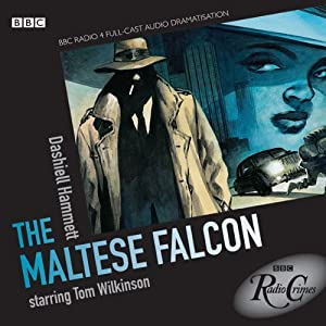 Radio Crimes: The Maltese Falcon | [Dashiell Hammett]