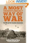 A Most Ungentlemanly Way of War: The...