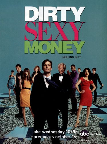 Dirty Sexy Money (TV) - Laminated Movie Poster - 27 x 40