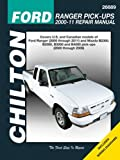 Chilton Ford Ranger Pick-ups 2000-11 / Mazda B-Series Pick-ups Chilton Automotive Manual (Haynes Automotive Repair Manuals)