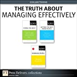 img - for The Truth About Managing Effectively (Collection) book / textbook / text book