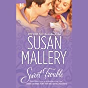 Sweet Trouble | [Susan Mallery]