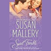 Sweet Trouble | [Susan Mallery]