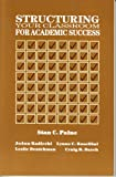 Structuring Your Classroom for Academic Success
