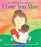 Image of I Love You More