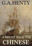 A Brush With the Chinese (Annotated): And Other Short Stories