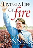 img - for Living a Life of Fire - Reinhard Bonnke - An Autobiography book / textbook / text book