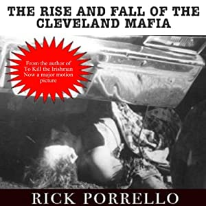 The Rise and Fall of the Cleveland Mafia Audiobook