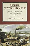 Rebel Storehouse: Florida's Contribution to the Confederacy (Alabama Fire Ant)