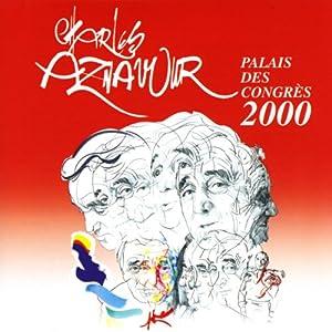 Aznavour 2000: Live Au Palais Congres