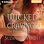 Wicked Cravings: The Phoenix Pact, Book 2 (       UNABRIDGED) by Suzanne Wright Narrated by Jill Redfield