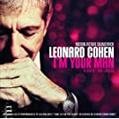Leonard Cohen: I'm Your Man (Motion Picture Soundtrack)