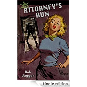 Attorney's Run (Nick Teffinger Thriller)
