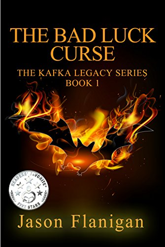 The Bad Luck Curse (The Kafka Legacy Book 1)